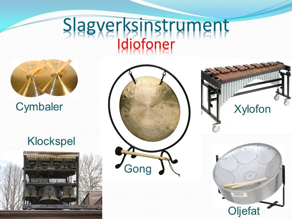 Cymbaler Xylofon Gong Oljefat Klockspel