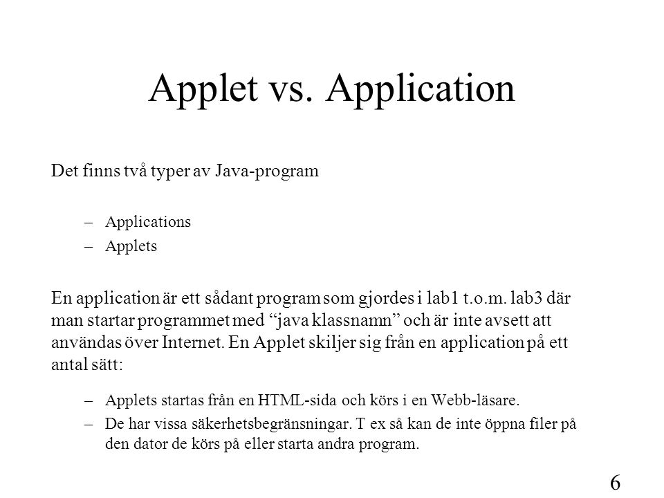 6 Applet vs.