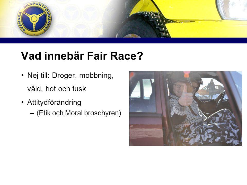 Vad innebär Fair Race.