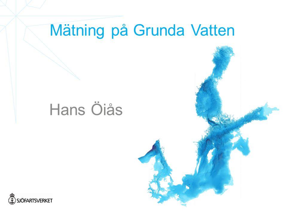 Mätning på Grunda Vatten Hans Öiås