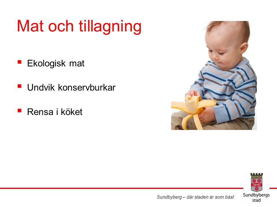 Sundbyberg – där staden är som bäst Rutiner för städning och hygien  Rutiner för städning  Tvätta textilier  Tvätta händerna ofta