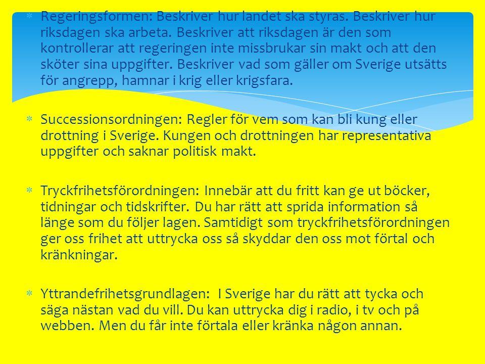  Sverige har ett proportionellt valsystem.