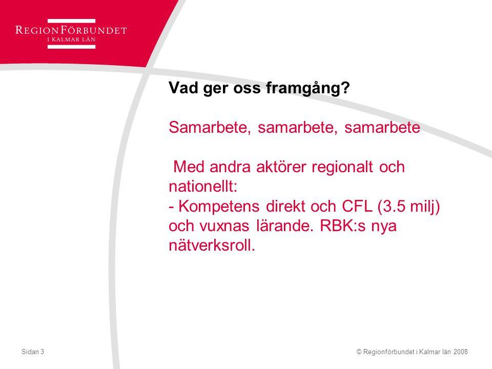 © Regionförbundet i Kalmar län 2008Sidan 4 Detta är på G Biblioteken får en mer central roll i kommunerna: - Informationstjänst mot förvaltningar, företag och politiker - Lobbying för bibliotek hos kommunstyrelser och kommunchefer Personal - Kommunikation via digital teknik (Adobe) - Kompetensutveckling; metodtutv.