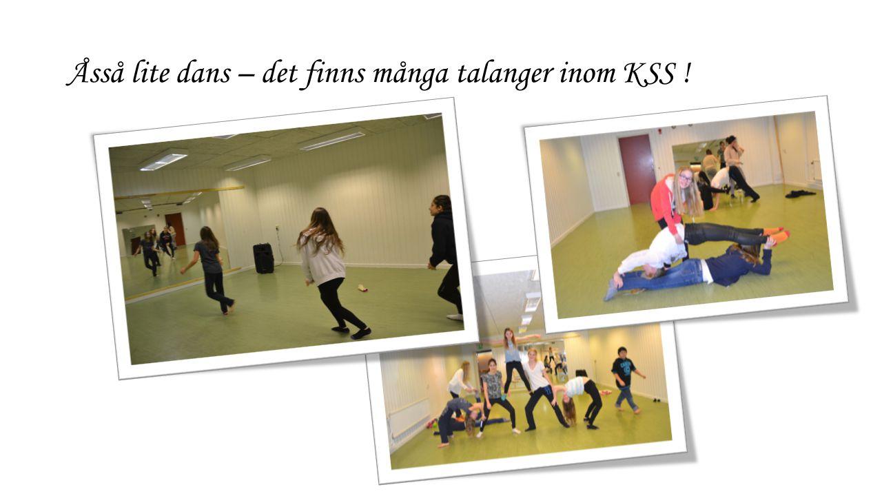 Åsså lite dans – det finns många talanger inom KSS !