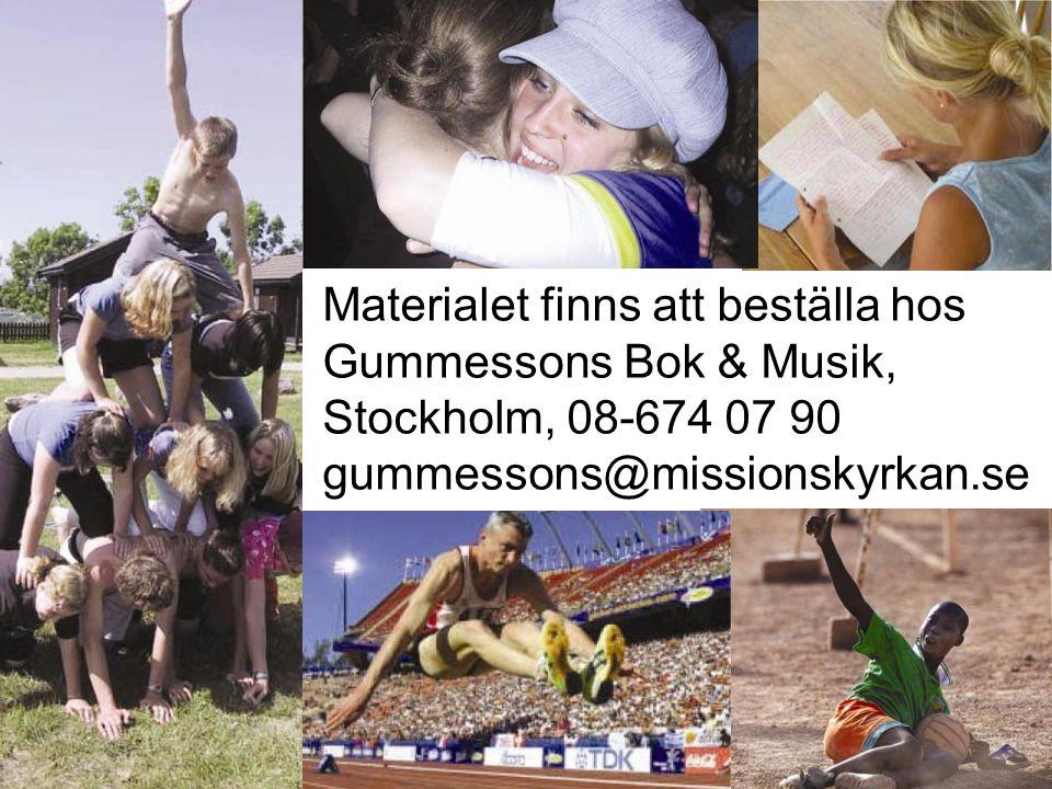 Materialet finns att beställa hos Gummessons Bok & Musik, Stockholm, 08-674 07 90 gummessons@missionskyrkan.se