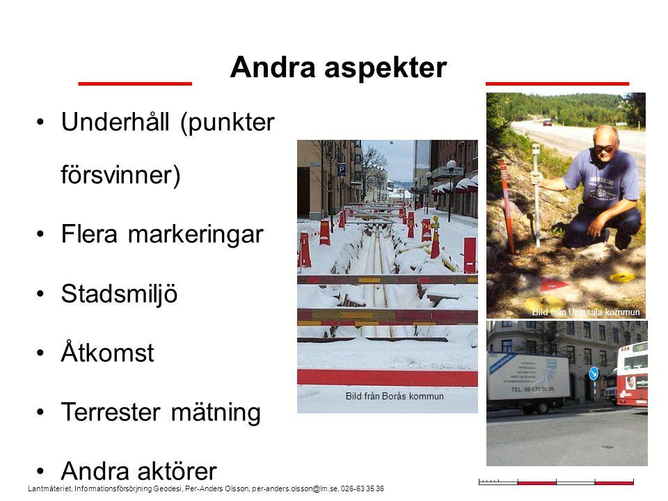 Lantmäteriet, Informationsförsörjning Geodesi, Per-Anders Olsson, per-anders.olsson@lm.se, 026-63 35 36 Tekniken Efterberäkning (SWEPOS beräkningstjänst) Nätverks-RTK