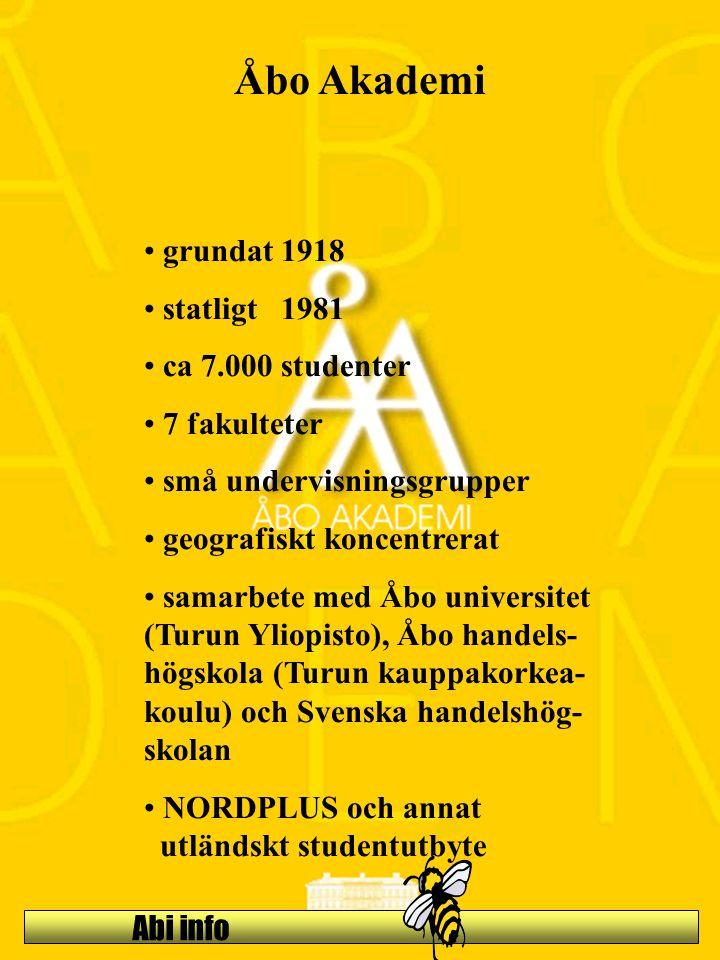 Abi info Åbo Akademi grundat 1918 statligt 1981 ca 7.000 studenter 7 fakulteter små undervisningsgrupper geografiskt koncentrerat samarbete med Åbo un