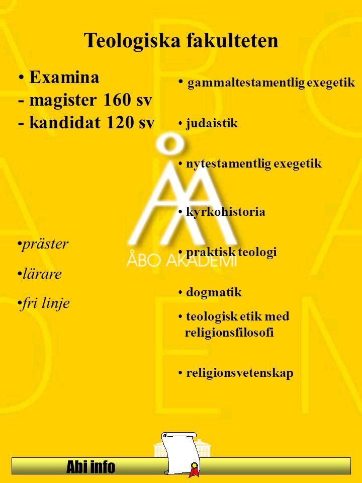 Abi info Teologiska fakulteten Examina - magister 160 sv - kandidat 120 sv gammaltestamentlig exegetik judaistik nytestamentlig exegetik kyrkohistoria