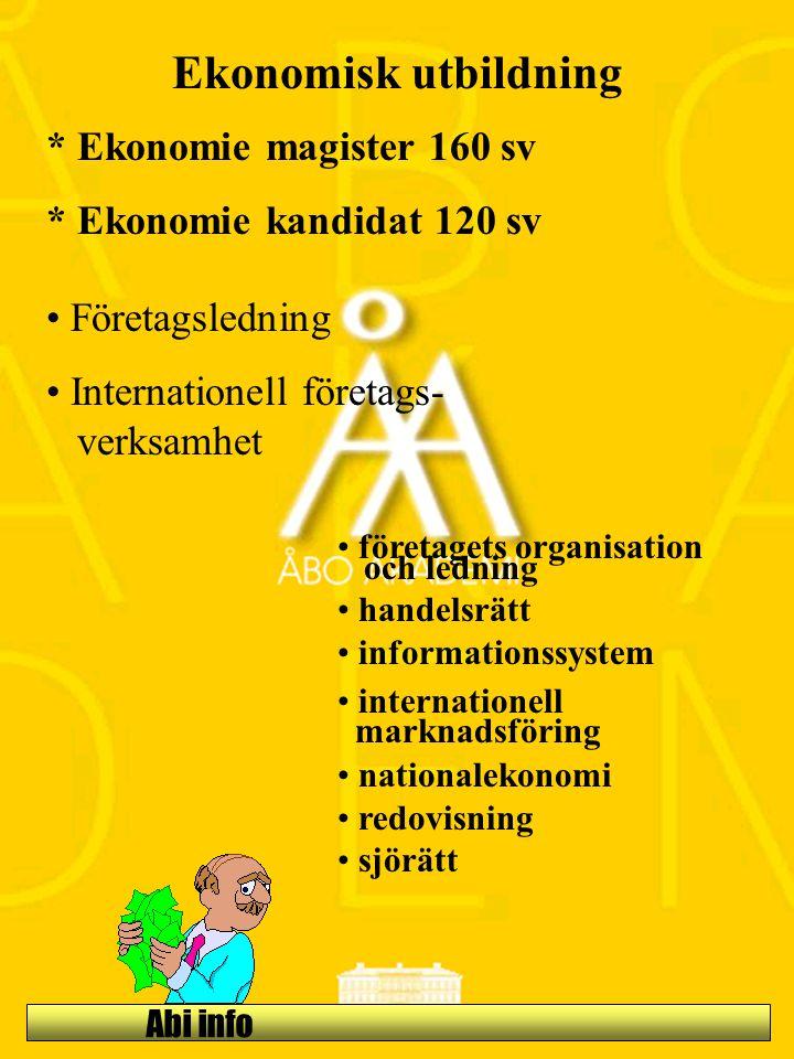 Abi info Ekonomisk utbildning Företagsledning Internationell företags- verksamhet företagets organisation och ledning handelsrätt informationssystem i