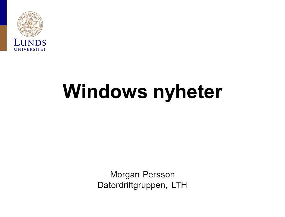 Lunds universitet / Datordriftgruppen, LTH / Morgan Persson / Netinfo / 2012-03-01 Windows 8 Windows 8 Consumer Preview släpptes igår Ska innehålla alla väsentliga funktioner Ny startmeny Metro-gränssnitt med appar 32 och 64 bitar till Intel/AMD 32 bitar till ARM (surfplattor m.m.)