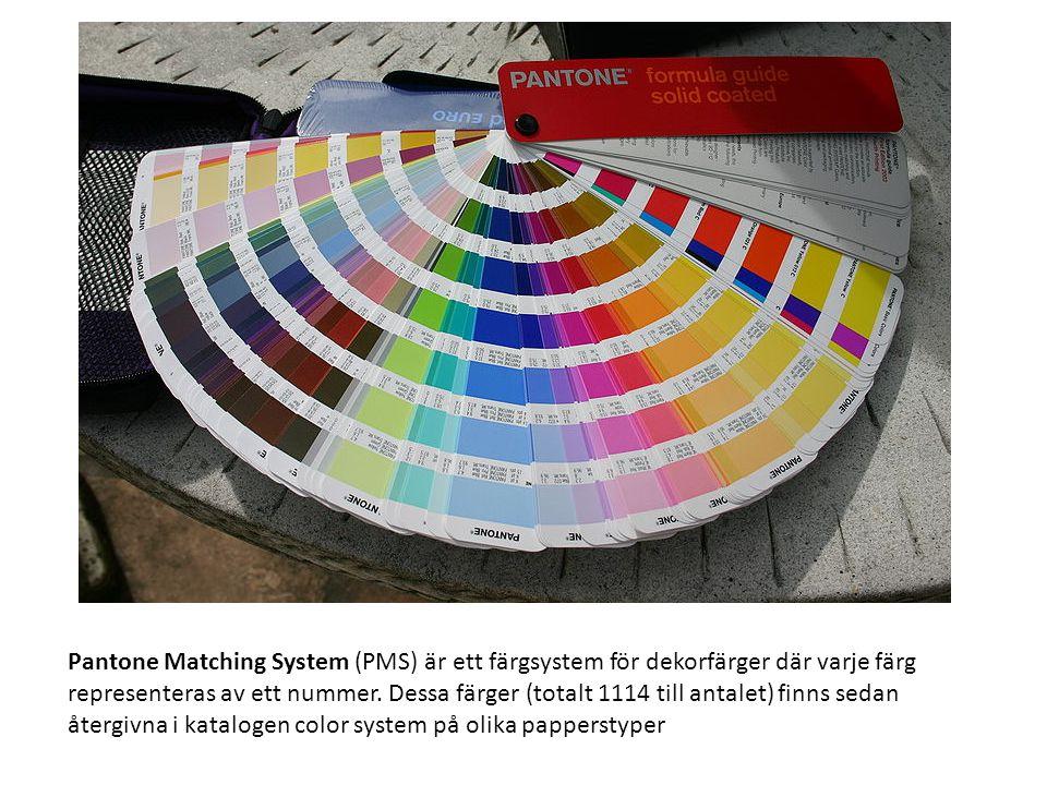 Pantone Matching System (PMS) är ett färgsystem för dekorfärger där varje färg representeras av ett nummer. Dessa färger (totalt 1114 till antalet) fi