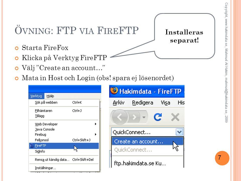 8 FTP i Dreamweaver CS3 8 Copyright, www.hakimdata.se, Mahmud Al Hakim, mahmud@hakimdata.se, 2009