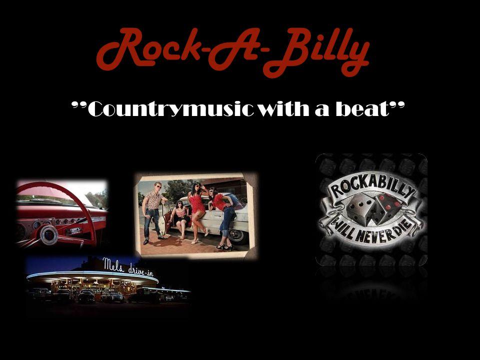 History of the Rock-A-Billy Rock & Roll variant med countryprägel Utvecklades i USA Skivbolaget Sun i Memphis Hank Williams Elgitarr och akustisk/kontrabas Källa: Bonniers Musiklexikon