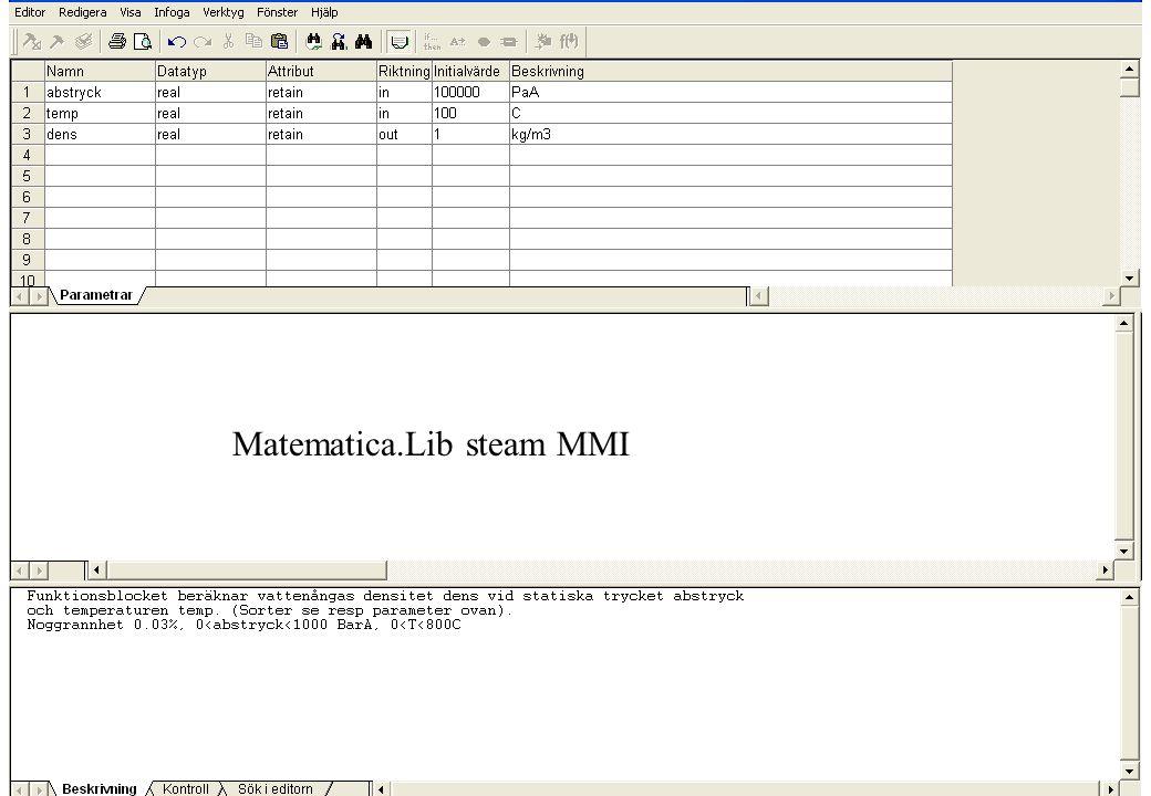 copyright (c) 2011 Stefan Rudbäck, Matematica,+46 708387910, mail@matematica.se, matematica.se sid 60 Matematica.Lib steam MMI