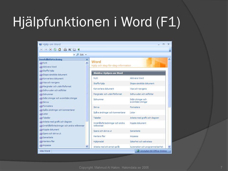 Hjälpfunktionen i Word (F1) Copyright, Mahmud Al Hakim, Hakimdata.se 20087