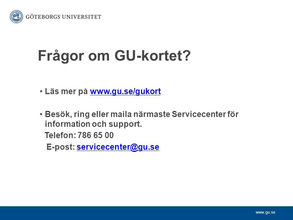 www.gu.se Frågor om GU-kortet.