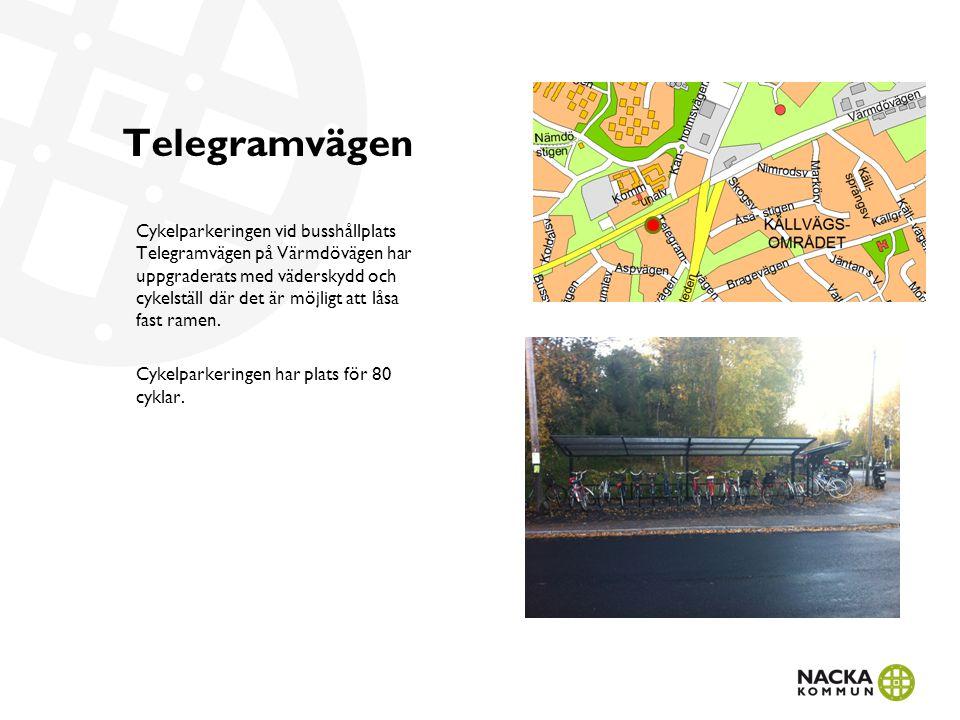 Telegramvägen Cykelparkeringen vid busshållplats Telegramvägen på Värmdövägen har uppgraderats med väderskydd och cykelställ där det är möjligt att låsa fast ramen.