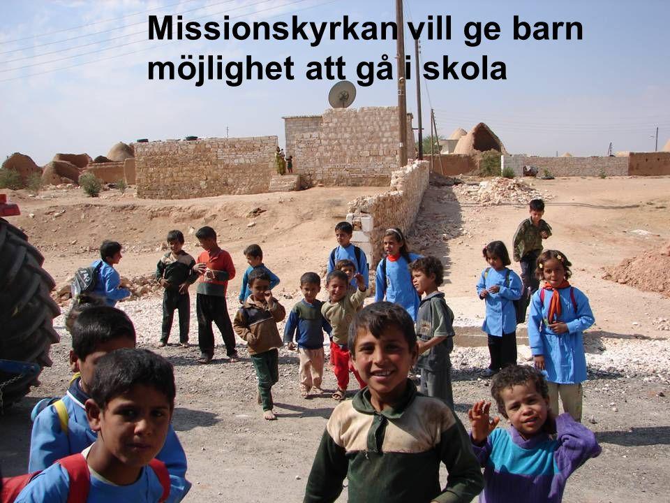 Missionskyrkan vill ge barn möjlighet att gå i skola