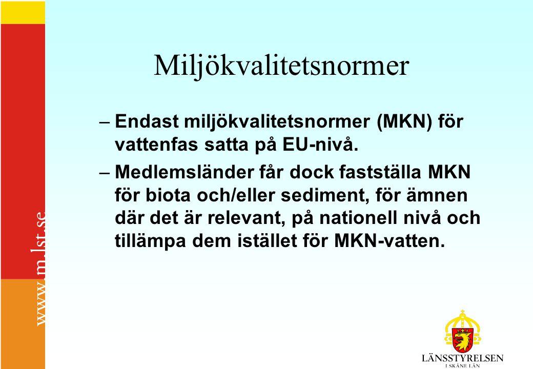 Miljökvalitetsnormer –Endast miljökvalitetsnormer (MKN) för vattenfas satta på EU-nivå.