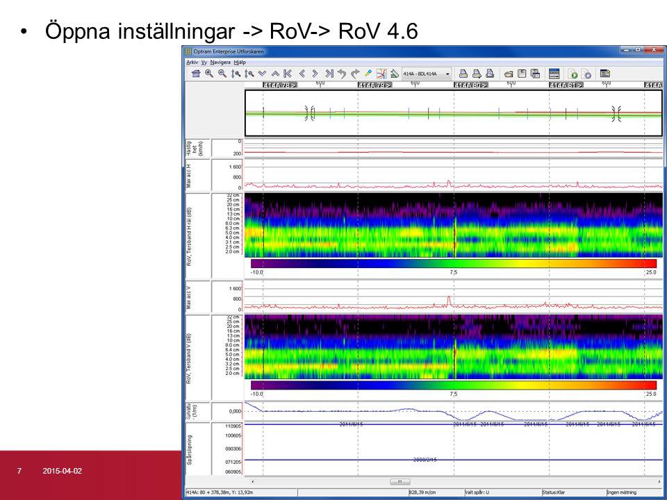 72015-04-02 Öppna inställningar -> RoV-> RoV 4.6