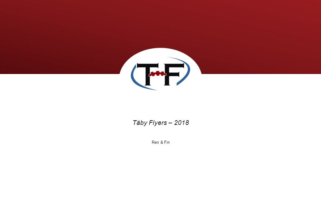 Täby Flyers – 2018 Ren & Fin
