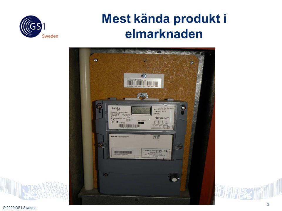 © 2009 GS1 Sweden 3 Mest kända produkt i elmarknaden