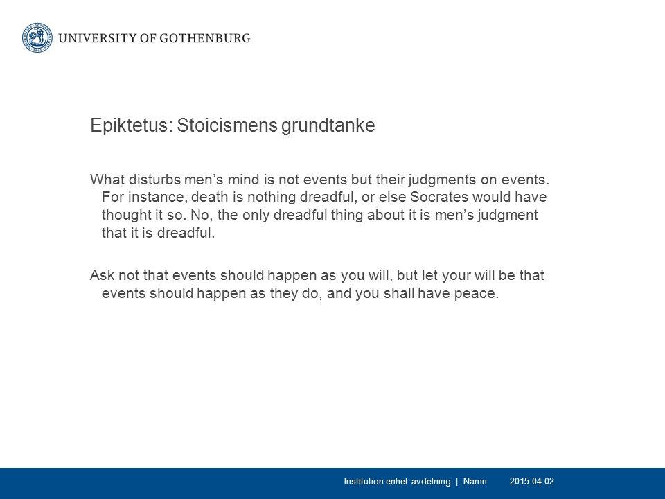 Determinism/den fria viljans problem Determinism (Epikuros/stoikerna): Allt som sker är konsekvenser av föregående tillstånd, varur de utvecklas i enlighet med någon uppsättning lagar – exempelvis naturlagar.