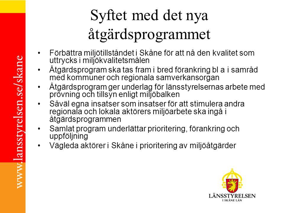 Syftet med det nya åtgärdsprogrammet Förbättra miljötillståndet i Skåne för att nå den kvalitet som uttrycks i miljökvalitetsmålen Åtgärdsprogram ska