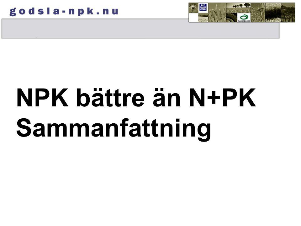 NPK bättre än N+PK Sammanfattning