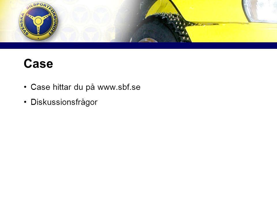 Case Case hittar du på www.sbf.se Diskussionsfrågor