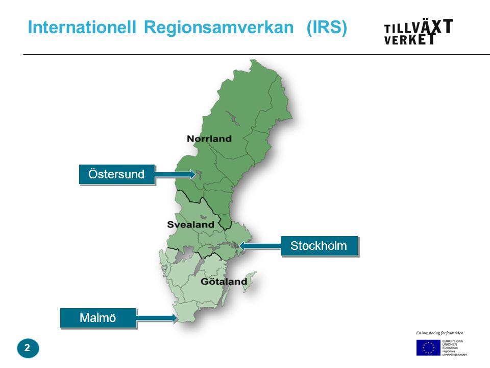 Internationell Regionsamverkan (IRS) 2 Stockholm Östersund Malmö