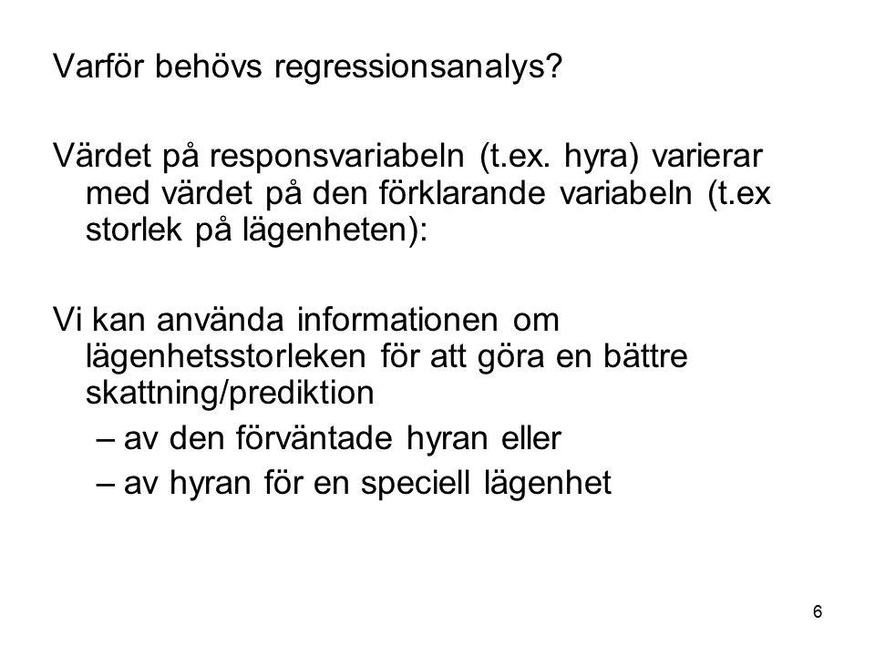17 Det går enklare att beräkna b 0 och b 1 om vi skriver om formlerna för SS xx och SS xy :