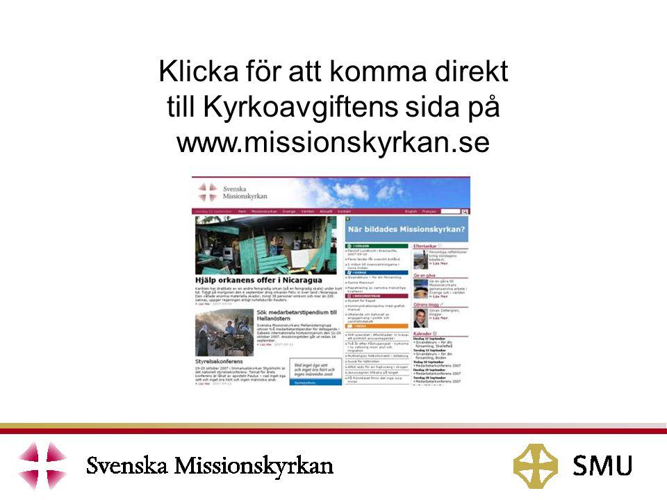Klicka för att komma direkt till Kyrkoavgiftens sida på www.missionskyrkan.se