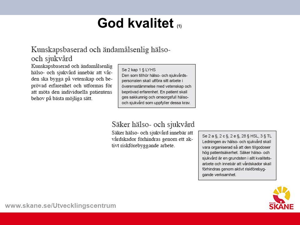 www.skane.se/Utvecklingscentrum God kvalitet (1)