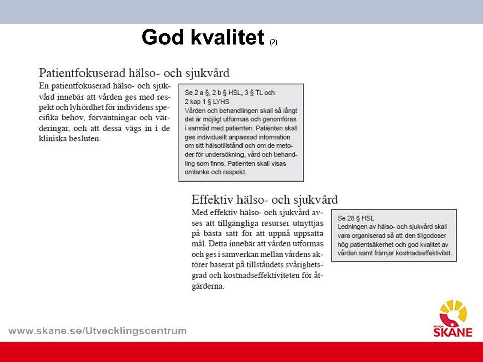 www.skane.se/Utvecklingscentrum God kvalitet (2)