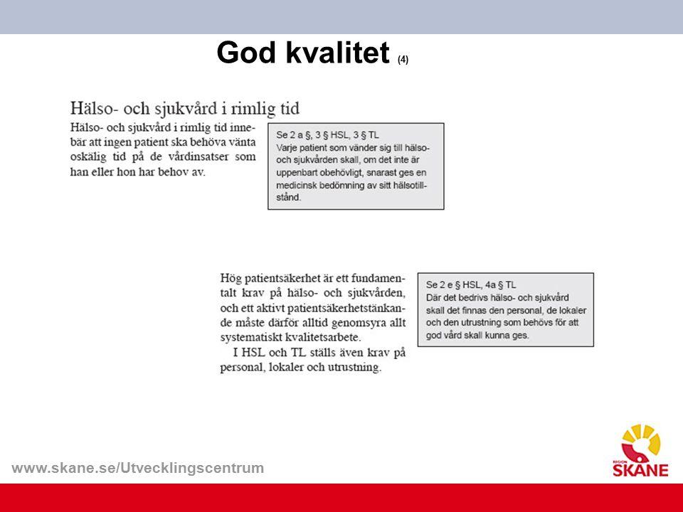 www.skane.se/Utvecklingscentrum God kvalitet (4)