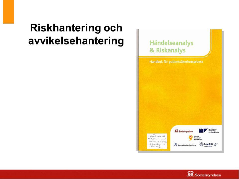 www.skane.se/Utvecklingscentrum Riskhantering och avvikelsehantering