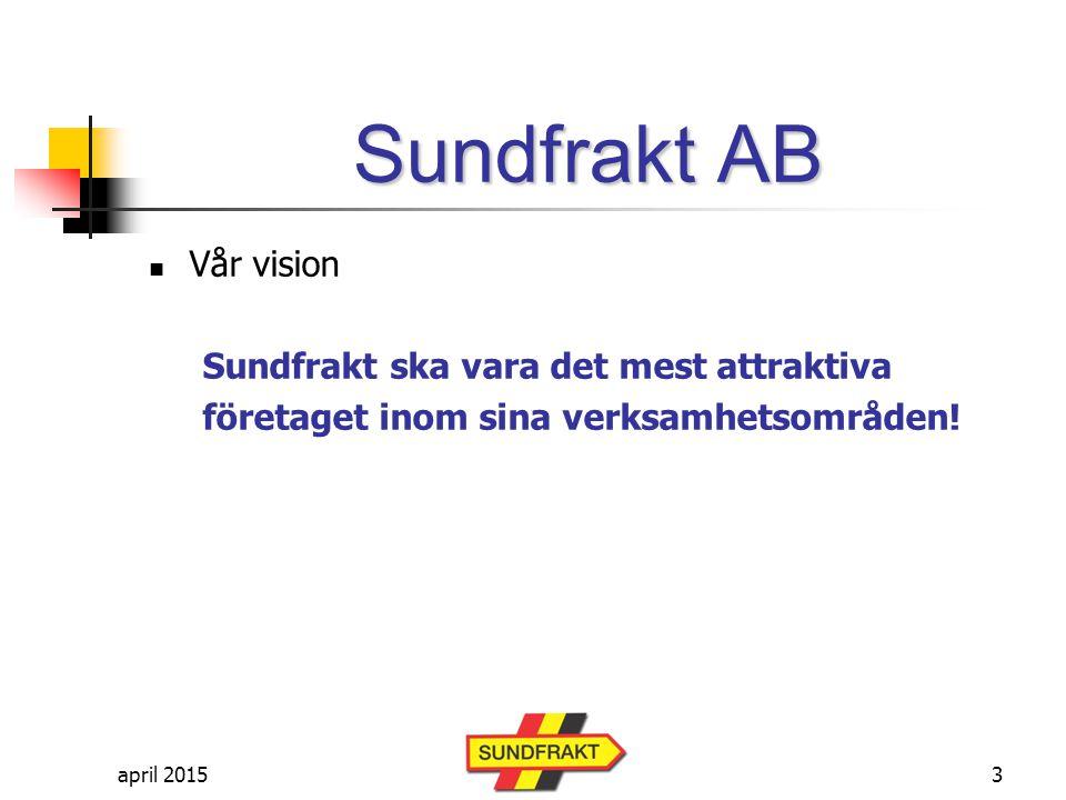 april 2015 Sundfrakt AB Vår affärsidé Vi ska tillhandahålla kompletta transport- och maskintjänster för den privata och offentliga marknaden Vi ska erbjuda kundanpassade tjänster med inriktning på hög service, utförda med minsta möjliga miljöpåverkan 4