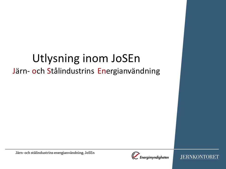 Utlysning inom JoSEn Järn- och Stålindustrins Energianvändning
