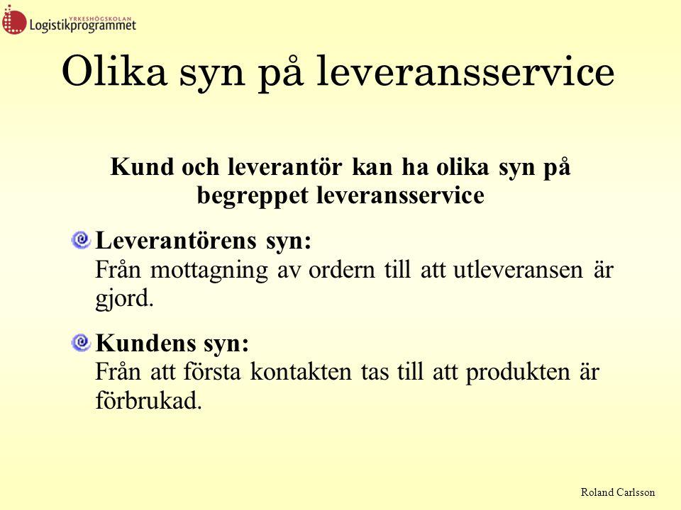 Roland Carlsson Servicenivå utifrån två olika definitioner: SERV1 Sannolikheten att brist inte ska uppstå under en lagercykel lagercykel = tiden mellan två påfyllningar SERV2 Hur stor andel av efterfrågan som kan levereras direkt från lager