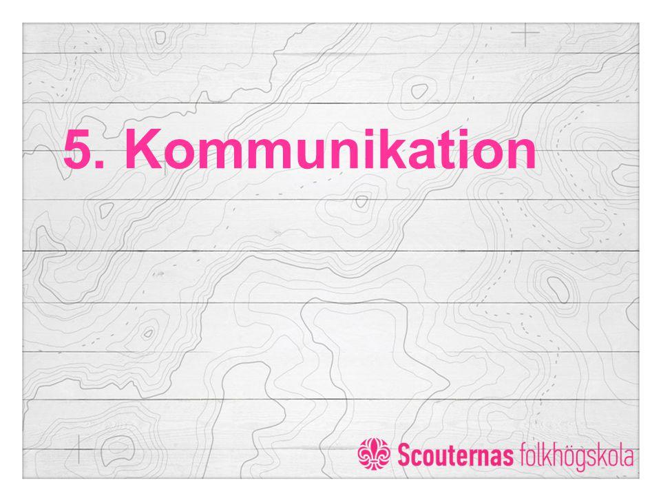 5. Kommunikation