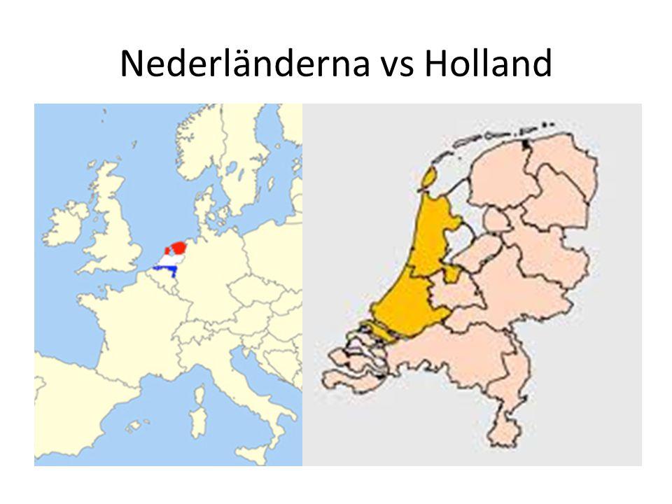 Nederländerna vs Holland