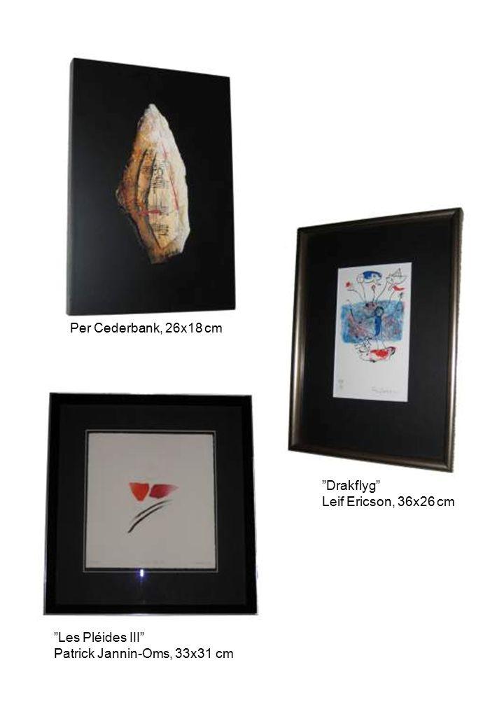 "Per Cederbank, 26x18 cm ""Drakflyg"" Leif Ericson, 36x26 cm ""Les Pléides III"" Patrick Jannin-Oms, 33x31 cm"