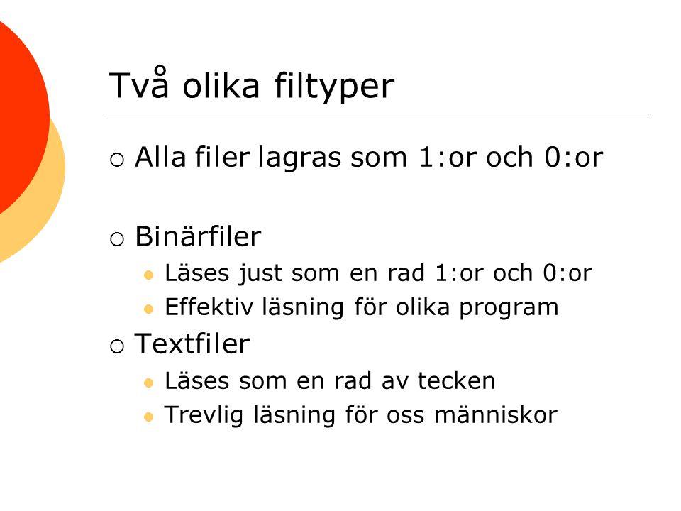 Utström till fil 1  Öppna en 8-bitars byte-ström FileOutputStream fout = new FileOutputStream( minfil.txt );  Buffrad utmatning genom BufferedOutputStream bout = new BufferedOutputStream(fout);