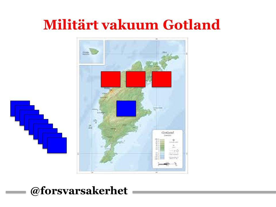 @forsvarsakerhet Militärt vakuum Gotland