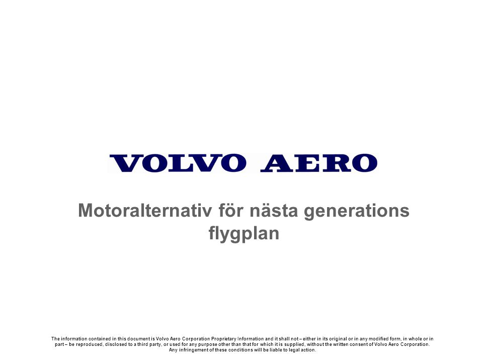 10110 Utg.4 Volvo Aero Corporation Proprietary Information.