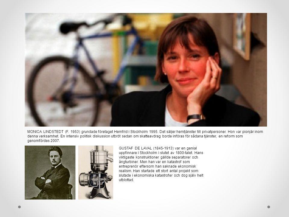 MONICA LINDSTEDT (F. 1953) grundade företaget Hemfrid i Stockholm 1995.