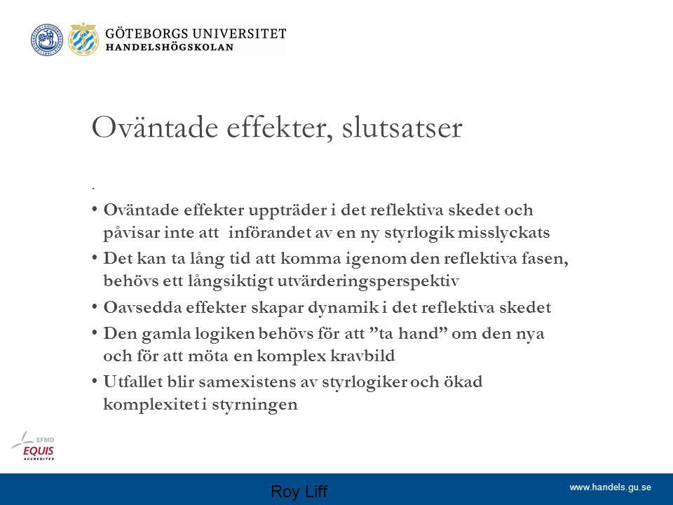www.handels.gu.se Oväntade effekter, slutsatser.