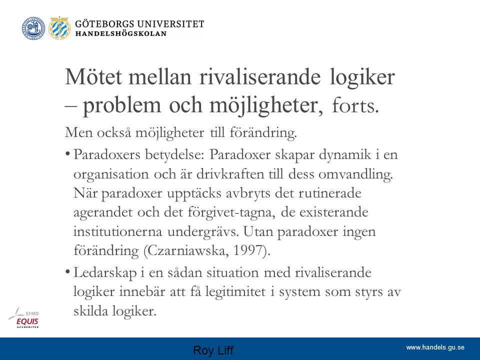www.handels.gu.se Definition kompartmentalisering Kompartmentalisering By compartmentalization, I mean a structure where the different aspects, views or uses of the same object domain of consciousness are divorced in a manner that effectively inhibits their active and successful interaction Engeström (1990: 229).