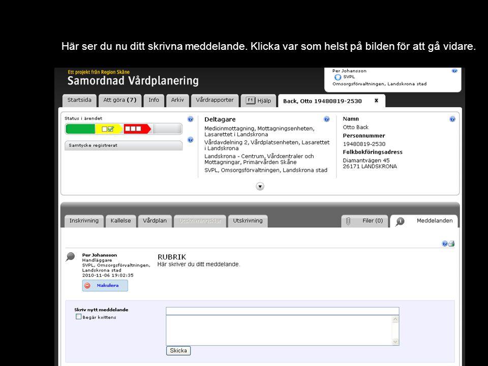 Version 1.0 Här ser du nu ditt skrivna meddelande.